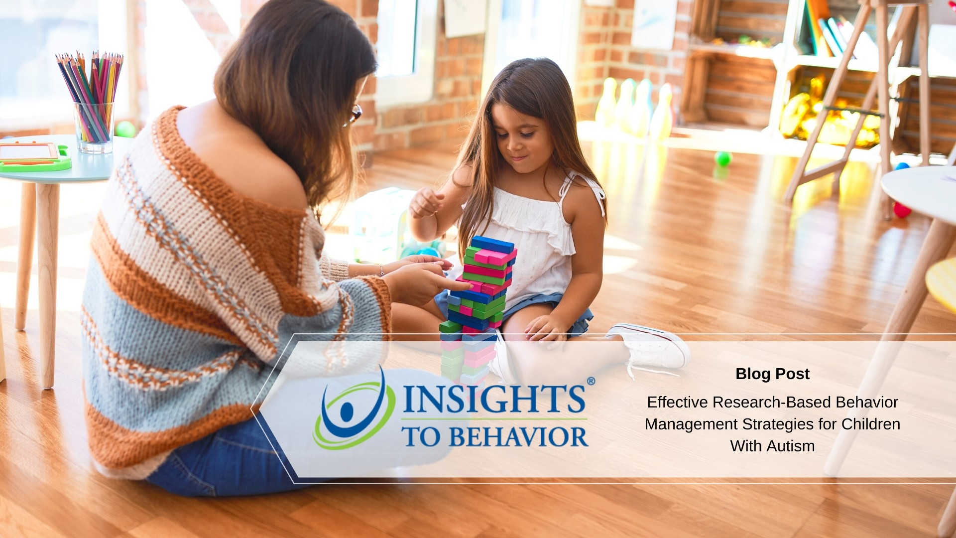 Effective research-based behavior management strategies.