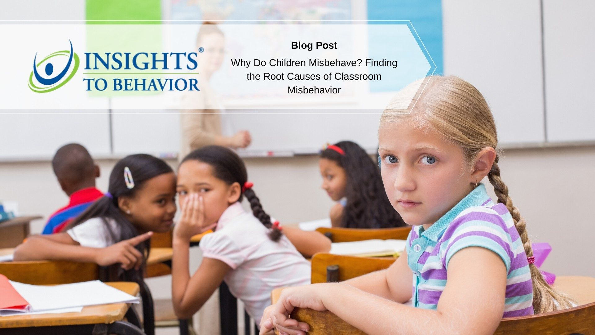 Why do children misbehave? Finding the root causes of childhood behavior.