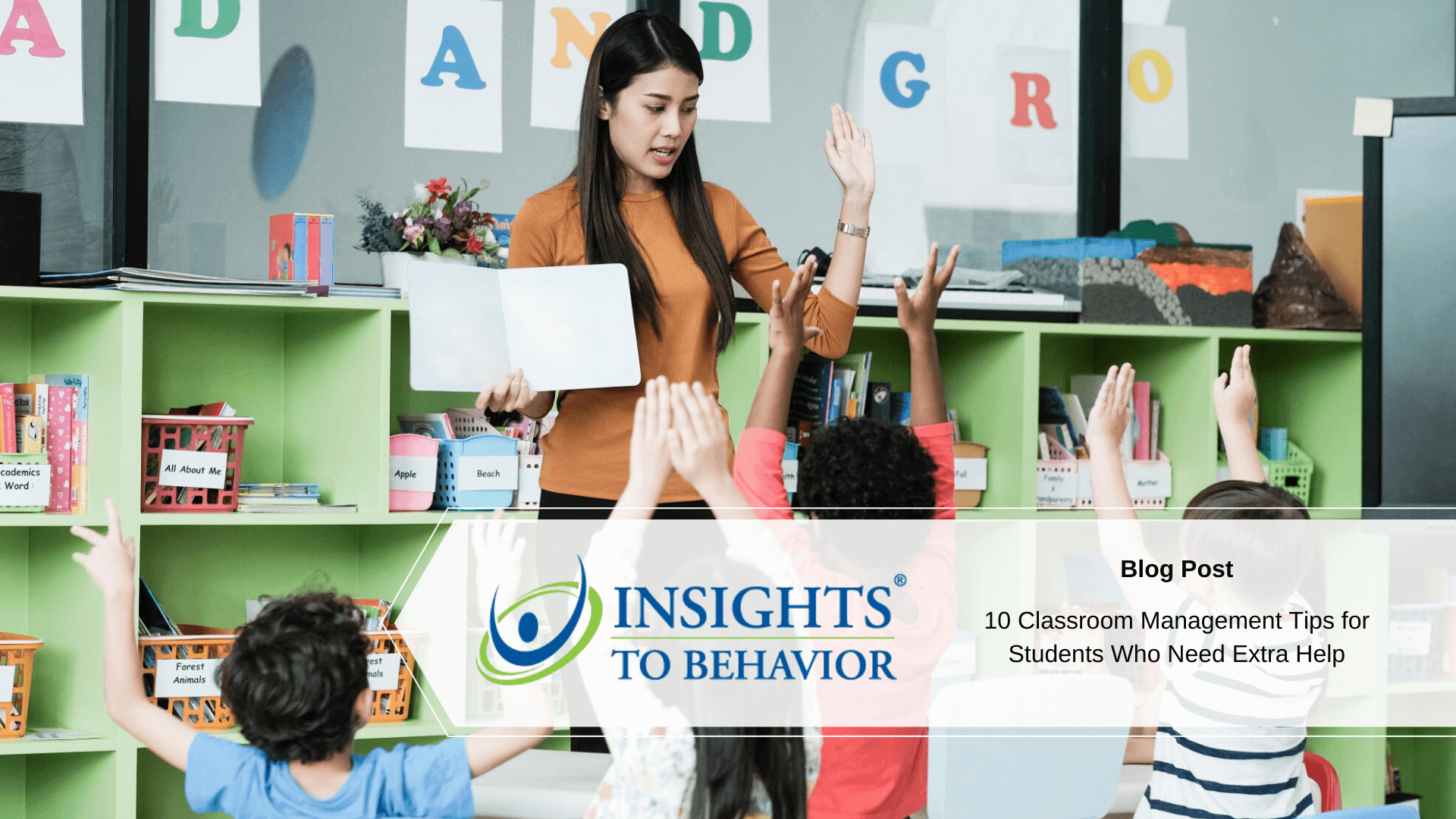 10 Classroom Management Tips for Students Who Need Extra Help