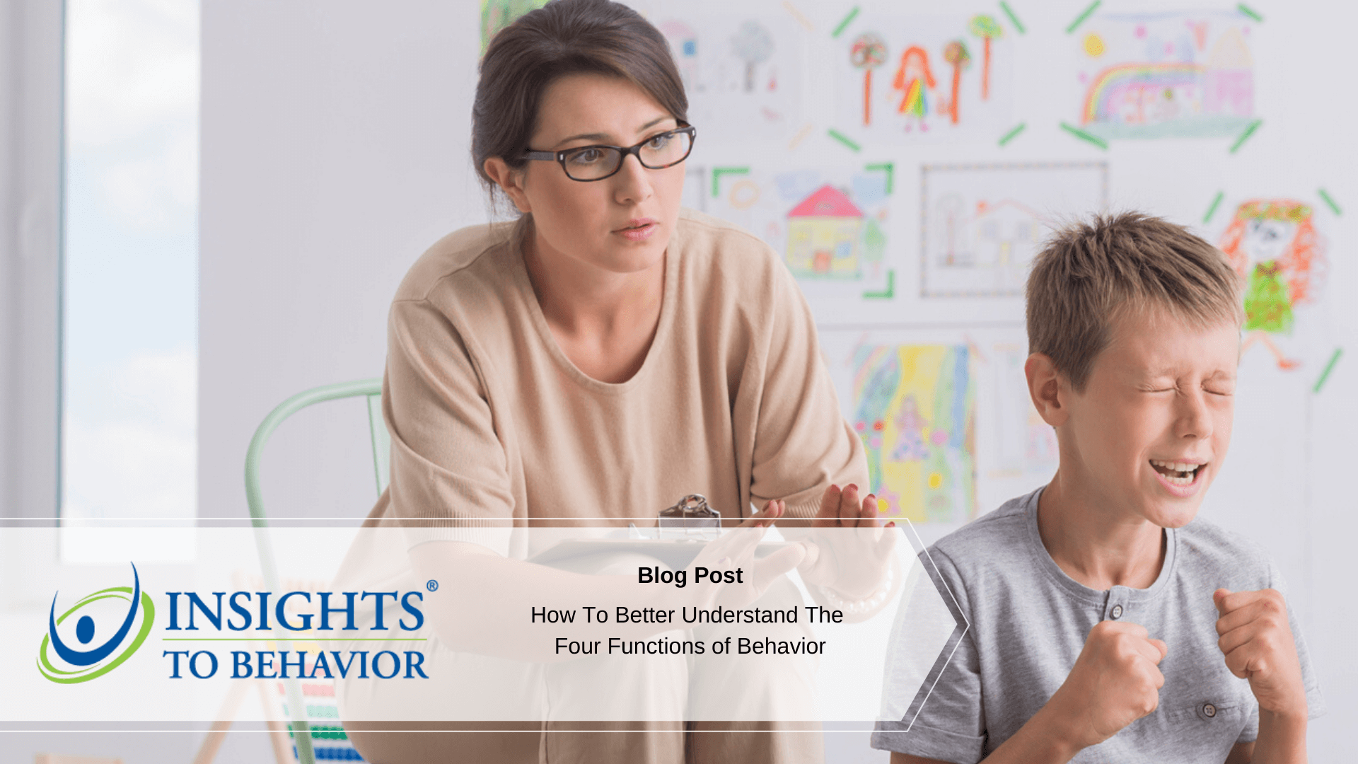 How To Better Understand The 4 Functions of Behavior