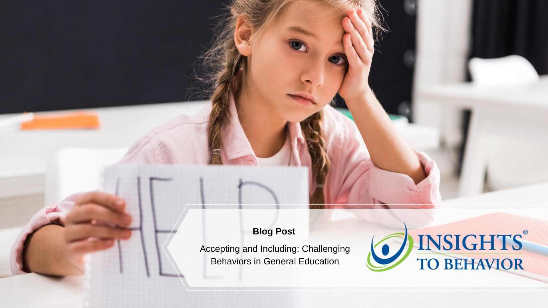 Accepting and Including: Challenging Behaviors in General Education