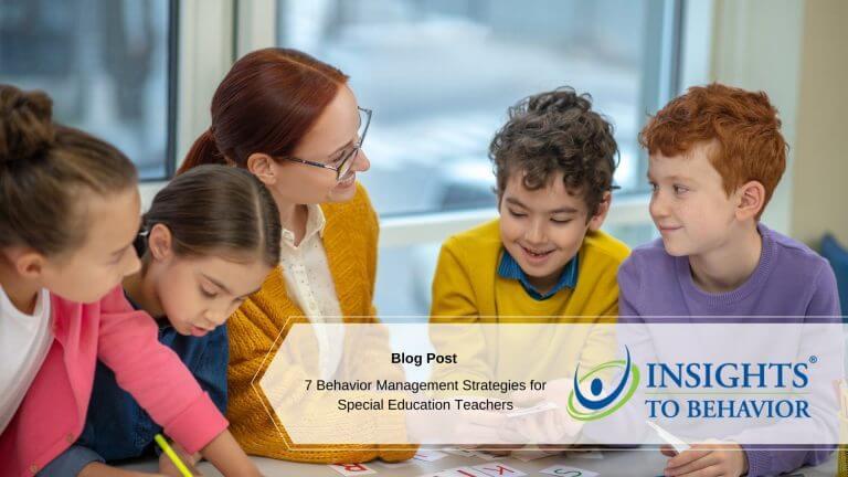 7 Behavior Management Strategies for Special Education Teachers